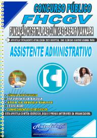 Apostila Impressa Concurso FHCGV-Fundação Hospital Clínicas Gaspar Vianna-PA 2021 Assistente Administrativo