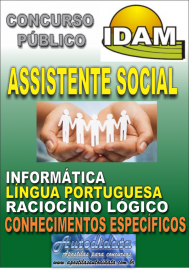 Apostila Digital Concurso IDAM - AM 2018 - Assistente Social