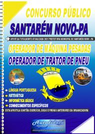Apostila Impressa Concurso Público Prefeitura de Santarém Novo - PA 2021 Operador de Máquinas Pesadas e Operador de Trator de Pneu