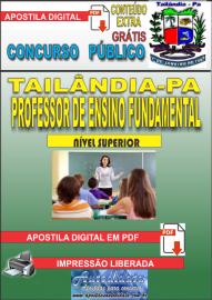 Apostila Digital TAILÂNDIA/PA 2019 - Professor De Ensino Fundamental (Anos Iniciais)