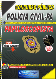Apostila Digital Concurso Público Polícia Civil Pará  2021 Papiloscopista