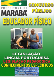 Apostila Impressa Concurso MARABÁ - PA 2018 - Educador Físico