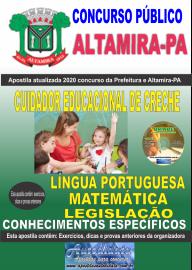 Apostila Impressa Concurso Prefeitura de Altamira - PA 2020 - Cuidador Educacional De Creche