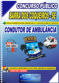 Apostila Digital Concurso Público Prefeitura de Barra dos Coqueiros - SE 2020 Condutor de Ambulância