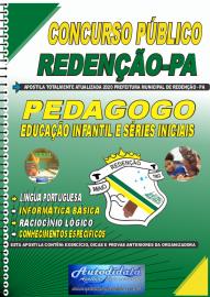 Apostila Impressa Concurso Público Prefeitura de Redenção - PA - 2020 Pedagogo: Educação Infantil e Séries Iniciais