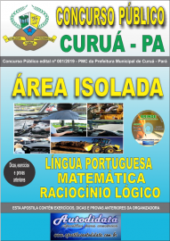 Apostila Impressa Concurso Público Prefeitura Municipal de Curuá - Pará 2019 Área Isolada