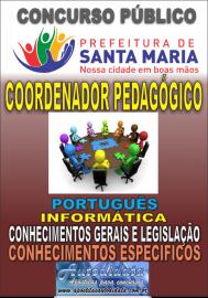 Apostila impressa concurso de SANTA MARIA DO PARÁ-PA 2018 - Técnico em Educação  – Coordenador  Pedagógico