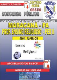 Apostila Digital MARACANÃ/PA 2019 - Professor Anos Finais – Peb II –Ensino Religioso