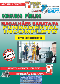 Apostila Digital Concurso de MAGALHÃES BARATA/PA 2019 – Fundamental Incompleto