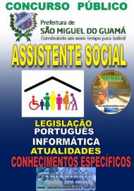 Apostila Impressa concurso SÃO MIGUEL DO GUAMÁ/PA 2019 – Assistente Social