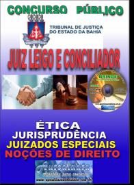 Apostila Impressa Concurso TRIBUNAL DE JUSTIÇA DO ESTADO DA BAHIA - 2019 - Conciliador E Juiz Leigo