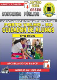 Apostila Digital Concurso de PORTO VELHO/RO 2019 – Cuidador De Alunos