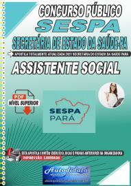 Apostila Digital Concurso SESPA-Secretaria de Estado da Saúde-PA 2021 Assistente Social
