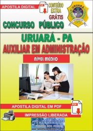 Apostila Digital Processo Seletivo de URUARÁ/PA 2019 – Auxiliar De Administração