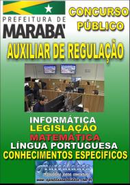 Apostila Impressa Concurso MARABÁ - PA 2018 - Auxiliar de Regulação