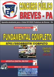 Apostila Digital Concurso Público Prefeitura de Breves - PA 2020 Nível Fundamental Completo