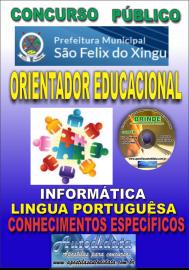 Apostila Impressa concurso SÃO FÉLIX DO XINGU/PA - 2019 – Orientador Educacional