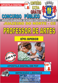 Apostila Digital Concurso JUAZEIRO DO NORTE - CE - 2019 - Professor – Arte