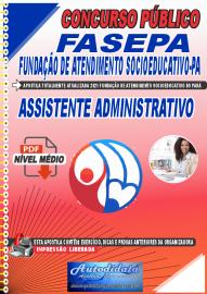 Apostila Digital Concurso FASEPA-Fundação de Atendimento Socioeducativo-PA 2021 Assistente Administrativo