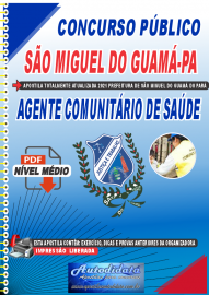 Apostila Digital Concurso São Miguel do Guamá-PA 2021 Agente Comunitário de Saúde