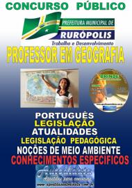 Apostila Impressa Concurso PREFEITURA MUNICIPAL DE RURÓPOLIS - PA - 2019 - Professor Licenciado Pleno Em Geografia