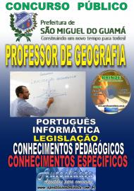 Apostila Impressa concurso SÃO MIGUEL DO GUAMÁ/PA 2019 – Professor De Geografia