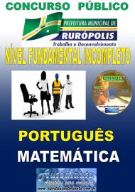 Apostila Impressa Concurso PREFEITURA MUNICIPAL DE RURÓPOLIS - PA - 2019 - Nível Fundamental Incompleto