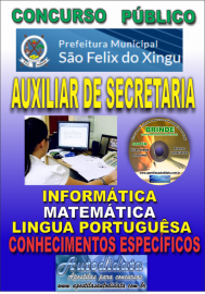 Apostila Impressa concurso SÃO FÉLIX DO XINGU/PA - 2019 – Auxiliar De Secretaria