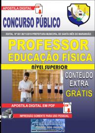 Apostila Digital Concurso Prefeitura Municipal de Santa Inês - Maranhão 2019 Professor Educação Física