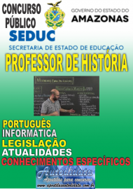 Apostila Digital SEDUC- AM 2017 - Professor de História