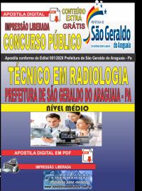 Apostila Digital Concurso Público Prefeitura Municipal de São Geraldo do Araguaia - PA 2020 Ténico em Radiologia