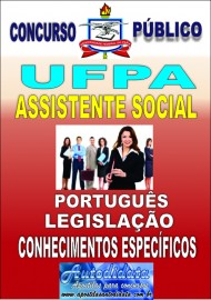 Apostila digital concurso da Universidade Federal do Pará - UFPA 2016 - Assistente Social