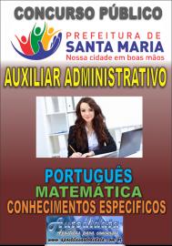 Apostila impressa concurso de SANTA MARIA DO PARÁ-PA 2018 - Auxiliar administrativo