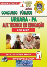 Apostila Digital Processo Seletivo de URUARÁ/PA 2019 – Auxiliar Técnico Em Educação