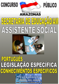 Apostila Digital SEDUC- AM 2017 - Assistente Social