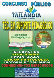 Apostila Impressa TAILÂNDIA/PA 2019 - Técnico Em Suporte Pedagógico