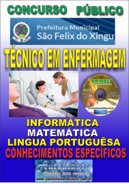 Apostila Impressa concurso SÃO FÉLIX DO XINGU/PA - 2019 – Técnico Em Enfermagem