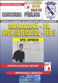 Apostila Digital MARACANÃ/PA 2019 - Professor Anos Finais – Peb II –Matemática
