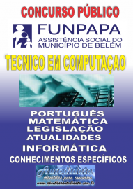 Apostila digital concurso da FUNPAPA-PA 2018 - Técnico em Computação