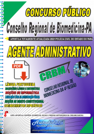 Apostila digital Concurso CRBM -CONSELHO REGIONAL DE BIOMEDICINA - 4ª REGIÃO  2021 - AGENTE ADMINISTRATIVO