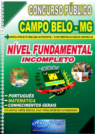 Apostila Impressa Concurso Público Prefeitura de Campo Belo - MG 2020 Fundamental Incompleto
