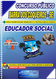 Apostila Digital Concurso Público Prefeitura de Barra dos Coqueiros - SE 2020 Educador Social
