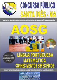 Apostila Impressa Concurso Prefeitura Municipal de Santa Inês - Maranhão 2019 AOSG