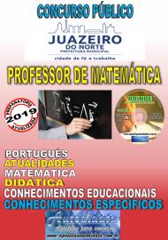 Apostila Impressa Concurso JUAZEIRO DO NORTE - CE - 2019 - Professor – Matemática