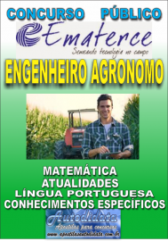 Apostila Digital Concurso EMATERCE - CE - 2018 - Engenheiro Agrônomo
