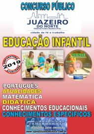 Apostila Impressa Concurso  JUAZEIRO DO NORTE - CE  - 2019 - Professor de educação infantil
