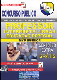 Apostila Digital Concurso Prefeitura Municipal de Santa Inês - Maranhão 2019 Professor Intérprete em Líbras Educação Especial