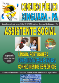 Apostila Impressa Concurso Público Prefeitura de Xinguara - PA 2020 Assistente Social