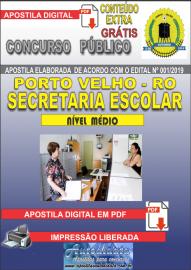 Apostila Digital Concurso de PORTO VELHO/RO 2019 – Secretaria Escolar