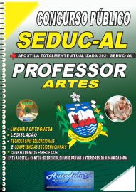 Apostila Impressa Concurso SEDUC - AL 2021 Professor de Artes